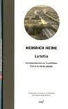 Heinrich Heine - Lutetia - Correspondances sur la politique, l'art et la vie du peuple.