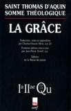 Thomas d'Aquin - Somme théologique - La grâce, 2a-ae Questions 109-114.