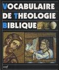 Xavier Léon-Dufour et Jean Duplacy - Vocabulaire de théologie biblique.