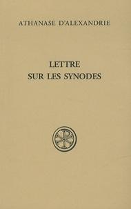 Athanase d'Alexandrie - Lettre sur les synodes - Synodale d'Ancyre, Basile d'Ancyre, Traité sur la foi.