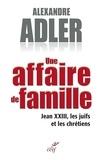 Alexandre Adler - Une affaire de famille.