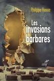 Philippe Henne - Les invasions barbares - L'Évangile et les Pères face aux migrations.