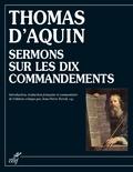Thomas d'Aquin - Sermons sur les dix commandements.
