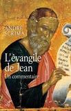 André Scrima - L'Evangile de Jean - Un commentaire.