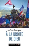 Jérôme Fourquet - A la droite de Dieu - Le réveil identitaire des catholiques.