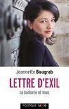 Jeannette Bougrab - Lettre d'exil - La barbarie et nous.