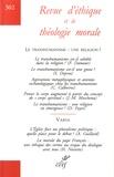 Alain Thomasset - Revue d'éthique et de théologie morale N° 302 : Le tranhumanisme : une religion ?.
