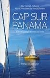 Alix Fernet-Scherer et Aldric de Vreuschmen - Cap sur Panama - Avec l'équipage des JMJ à la voile.