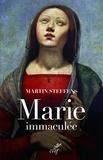 Martin Steffens - Marie comme Dieu la conçoit.