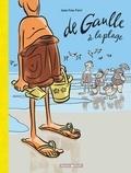 Jean-Yves Ferri - De Gaulle à la plage.