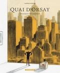 Quai d'Orsay : chroniques diplomatiques. Tome 2 / Lanzac & Blain | Lanzac, Abel (1975-....). Auteur