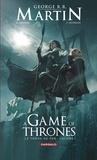 A Game of thrones : le trône de fer. Volume 1 / adapté par Daniel Abraham | Abraham, Daniel (1969-....). Auteur