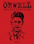 Orwell : etonien, flic, prolo, dandy, milicien, journaliste, révolté, romancier, ... / scénario Pierre Christin | Christin, Pierre. Scénariste
