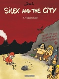 Jul - Silex and the city Tome 5 : .