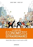 La ligue des économistes extraordinaires / [textes] Benoist Simmat | Simmat, Benoist (1973-....)