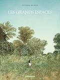 Les Grands espaces / Catherine Meurisse | Meurisse, Catherine (1980-....). Auteur