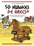 Charles Pépin et  Jul - 50 nuances de grecs Tome 2 : .