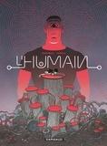 L'Humain / scénario, Diego Agrimbau | Agrimbau (1975-....). Auteur