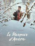 Fabien Vehlmann et Matthieu Bonhomme - Le Marquis d'Anaon Edition complète : .