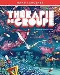 Manu Larcenet - Thérapie de groupe Tome 2 : Ce qui se conçoit bien.