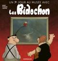 Christian Binet et Patrick Ramade - Un 7e jour au musée avec les Bidochon.