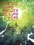 Ingo Römling et Richard Marazano - Les Chroniques de l'univers  - tome 1.