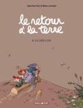 Jean-Yves Ferri et Manu Larcenet - Le retour à la terre Tome 4 : Le Déluge.