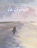 Catherine Meurisse - La légèreté.