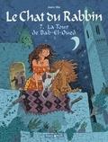 Joann Sfar - Le Chat du Rabbin Tome 7 : La tour de Bab-El-Oued.
