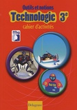 Jean Cliquet - Outils et notions Technologie 3e - Cahier d'activités.