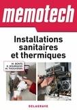 Rene Bourgeois et Michel Thouvenin - Mémotech Installations sanitaires et thermiques (2016).