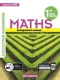 Gérald Bouchard et Marie-Odile Bouquet - Mathématiques 1re séries techno - Enseignement commun.