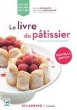 Bernard Deschamps - Le livre du pâtissier.