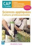 Catherine Armagnac et Valérie Costes - Sciences appliquées CAP 1re-2e années.