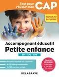 Sandrine Bornerie - Tout pour réussir mon CAP Accompagnant éducatif petite enfance - Epreuves professionnelles EP1-EP2-EP3.