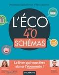 Anastasia Melachrinos et Rémi Jeannin - L'éco en 40 schémas.