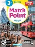 Michèle Lapalme et Corinne Aubour - Anglais 2de Bac pro Match point - Pochette élève.