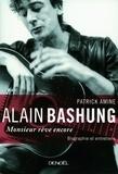 Patrick Amine et Alain Bashung - Alain Bashung - Monsieur rêve encore.