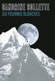 Six fourmis blanches / Sandrine Collette | Collette, Sandrine (1970-....)