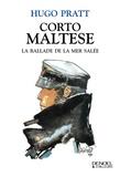 Hugo Pratt - Corto Maltese - La ballade de la mer salée.