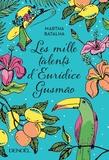 Martha Batalha - Les mille talents d'Euridice Gusmão.