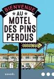 Bienvenue au motel des Pins perdus / Katarina Bivald | Bivald, Katarina (1983-....). Auteur