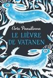 Arto Paasilinna - Le lièvre de Vatanen.