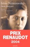 Suite française / Irène Némirovsky | Némirovsky, Irène (1903-1942)