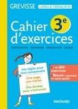 Myriam Dufour - Cahier d'exercices Grevisse 3e.