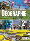 Jacqueline Jalta et Jean-François Joly - Géographie 2de - Les défis d'un monde en transition.