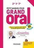 Bertrand Périer - Petit manuel pour Grand Oral 2e 1re Tle.