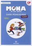 Michèle Charbonnier et Joël Garnier - Français, Méthode de lecture CP Cycle 2 Mona et ses amis - Guide pédagogique. 1 Cédérom