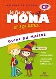 Michèle Charbonnier et Joël Garnier - Je lis avec Mona et ses amis CP - Guide du maître. 1 CD audio