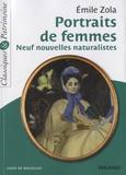 Emile Zola - Portraits de femmes - Neuf nouvelles naturalistes.